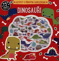 Obálka titulu Dinosauři - Aktivity s pěnovými samolepkami