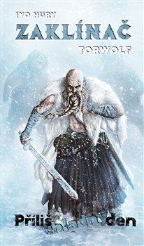 Obálka titulu Zaklínač Torwolf -  Příliš chladný den