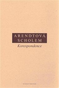 Svazek, prostě nazvaný Korespondence nabízí dopisy, které si v průběhu dlouhých let vyměňovala filosofka Hannah Arendtová s hebraistou a historikem Gershomem Scholemem.