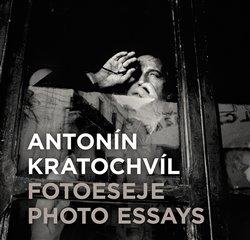 Obálka titulu Antonín Kratochvíl: Fotoeseje