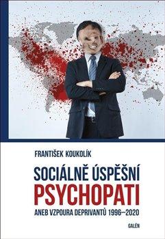 Obálka titulu Sociálně úspěšní psychopati