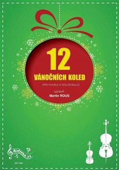 Obálka titulu 12 vánočních koled pro housle a violoncello