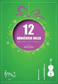 12 vánočních koled pro klarinet a fagot / violoncello