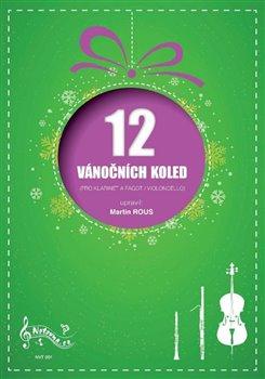 Obálka titulu 12 vánočních koled pro klarinet a fagot / violoncello