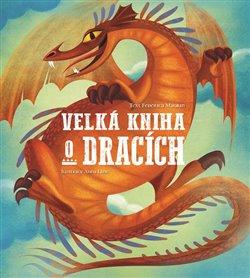Obálka titulu Velká kniha o dracích