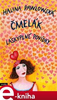 Obálka titulu Čmelák - Láskyplné povídky