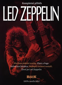 Obálka titulu Led Zeppelin - kompletní příběh