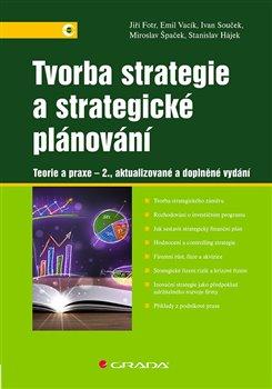 Obálka titulu Tvorba strategie a strategické plánování