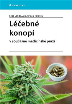 Obálka titulu Léčebné konopí v současné medicínské praxi