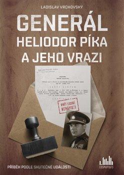 Obálka titulu Generál Heliodor Píka a jeho vrazi