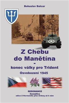 Obálka titulu Z Chebu do Manětína – Konec války pro Trident