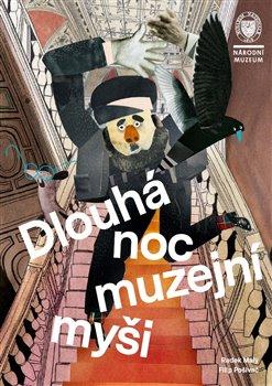 Obálka titulu Dlouhá noc muzejní myši