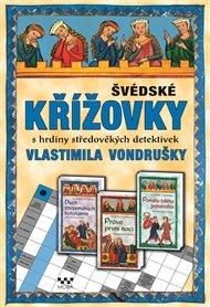 Švédské křížovky s hrdiny středověkých detektivek Vlastimila Vondrušky