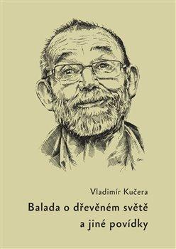 Obálka titulu Balada o dřevěném světě