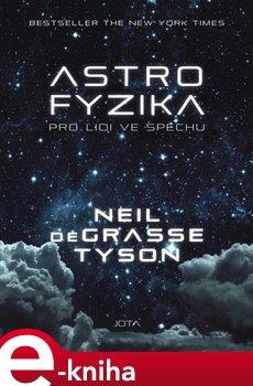 Obálka titulu Astrofyzika pro lidi ve spěchu