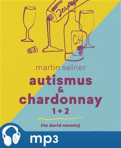 Obálka titulu Autismus & Chardonnay
