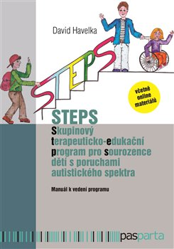 Obálka titulu STEPS - Skupinový terapeuticko-edukační program pro sourozence dětí s poruchami autistického spektra