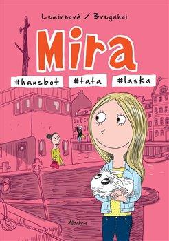 Obálka titulu Mira - #hausbot #tata #laska