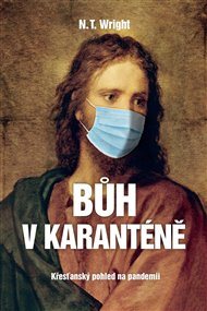 Bůh v karanténě