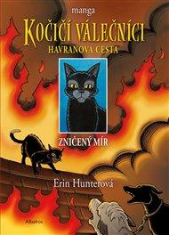 Kočičí válečníci: Havranova cesta 1 - Zničený mír