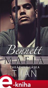 Obálka titulu Bennett Mafia: Zakázaná láska