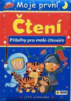 Obálka titulu Moje první čtení- Příběhy pro malé čtenáře