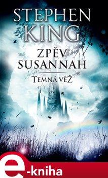 Obálka titulu Temná věž VI - Zpěv Susannah