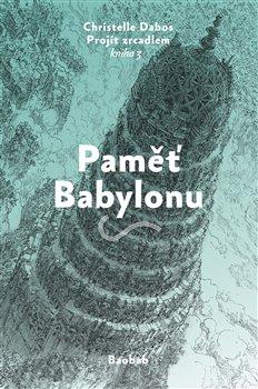 Obálka titulu Paměť Babylonu
