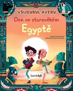 Obálka titulu Všudybyl Avery - Den ve starověkém Egyptě