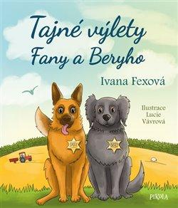 Obálka titulu Tajné výlety Fany a Beryho