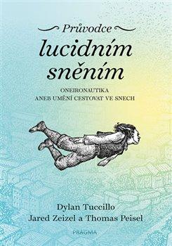 Obálka titulu Průvodce lucidním sněním