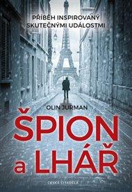Špión a lhář - Příběh na základě skutečných událostí