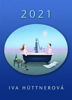 Obálka titulu Kalendář 2021 - Iva Hüttnerová - nástěnný
