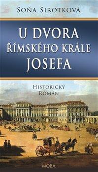 Obálka titulu U dvora římského krále Josefa