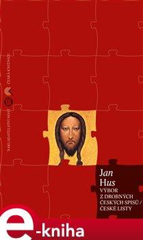 Výbor z drobných českých spisů - Jan Hus e-kniha