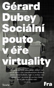 Sociální pouto v éře virtuality