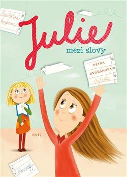 Obálka titulu Julie mezi slovy