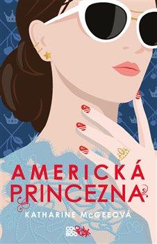 Obálka titulu Americká princezna