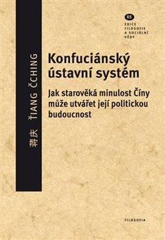 Obálka titulu Konfuciánský ústavní systém