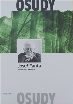 Obálka titulu Josef Fanta: Ekolog lesa a krajiny