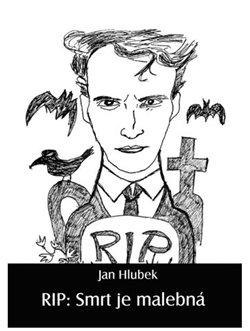 Obálka titulu RIP: Smrt je malebná