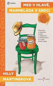 Med vhlavě, marmeláda vsrdci