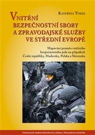 Vnitřní bezpečnostní sbory a zpravodajské služby ve střední Evropě
