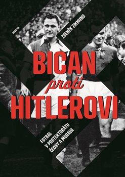 Obálka titulu Bican proti Hitlerovi