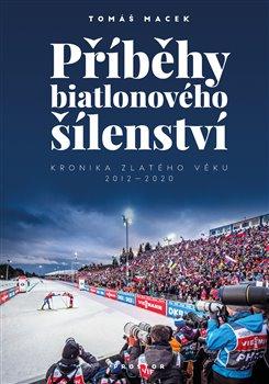Obálka titulu Příběhy biatlonového šílenství