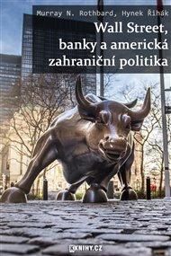Wall Street, banky a americká zahraniční politika