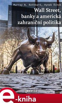 Obálka titulu Wall Street, banky a americká zahraniční politika