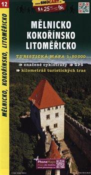 Obálka titulu Mělnicko,Kokořínsko / Turistická mapa SHOCart