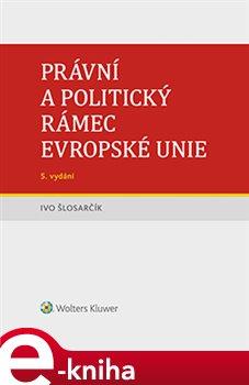 Obálka titulu Právní a politický rámec Evropské unie