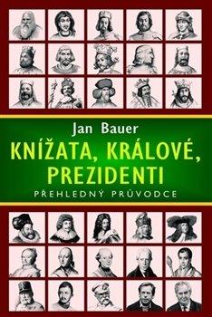 Obálka titulu Knížata, králové, prezidenti